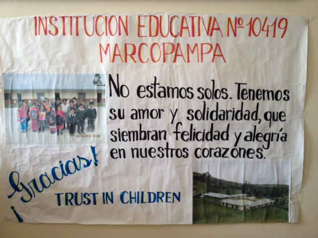 Trust in Children was sent this beautiful poster from children in Marcopampa, where we help them to go to school. This is through our grant to Building a Future for Peruvian Children.